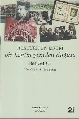 2828622 - Atatürk'ün İzmiri - Bir Kentin Yeniden Doğuşu