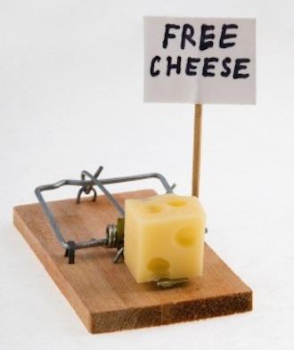 Bedava Peynir, Sadece Fare Kapanında Olur!