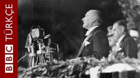 """47 Yıllık BBC Belgeseli """"Atatürk: Türklerin Babası"""""""