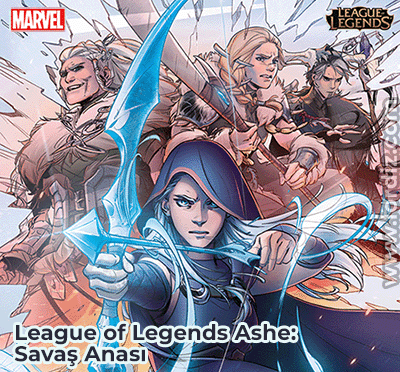 "leagueoflegends cizgi romani - League of Legends Çizgi Romanı; ""League of Legends Ashe: Savaş Anası"""