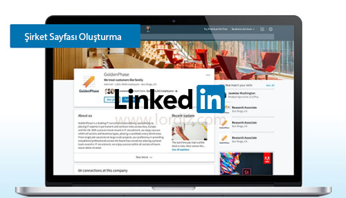 Linkedin Şirket Sayfası Açmak ve Sayfa Silmek! Nasıl Yapılır?