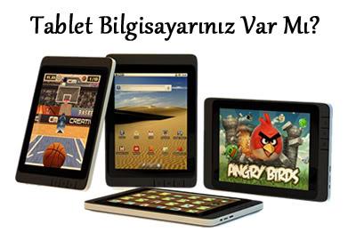 Anket: Tablet Bilgisayarınız Var Mı?