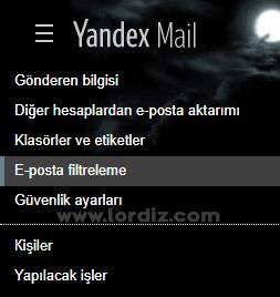 yandex filtreleme - Yandex Mail Hesabını Başka Bir Mail Hesabına Yönlendirme